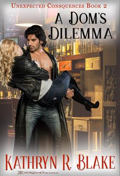 A Dom's Dilemma - new cover
